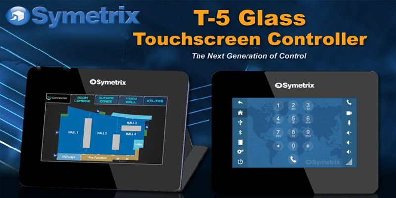 T-5 Glass Touchscreen